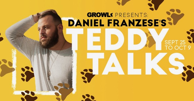 "GROWLr teams up with ""Mean Girls"" star Daniel Franzese for ""Teddy Talks"""